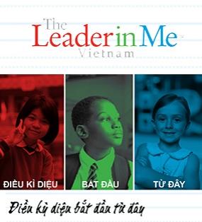 Giải pháp Lãnh đạo bản thân -The Leader in Me (TLIM)